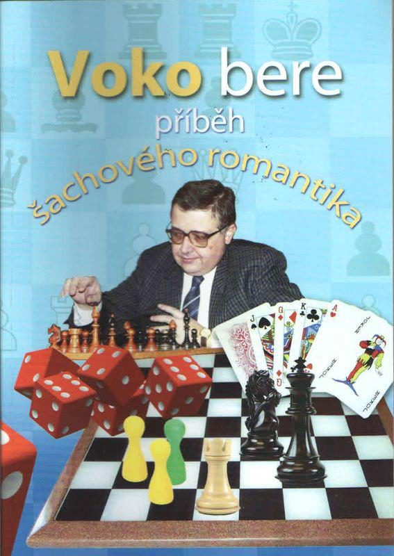 Voko bere – příběh šachového romantika