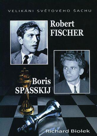 Robert Fischer a Boris Spasskij